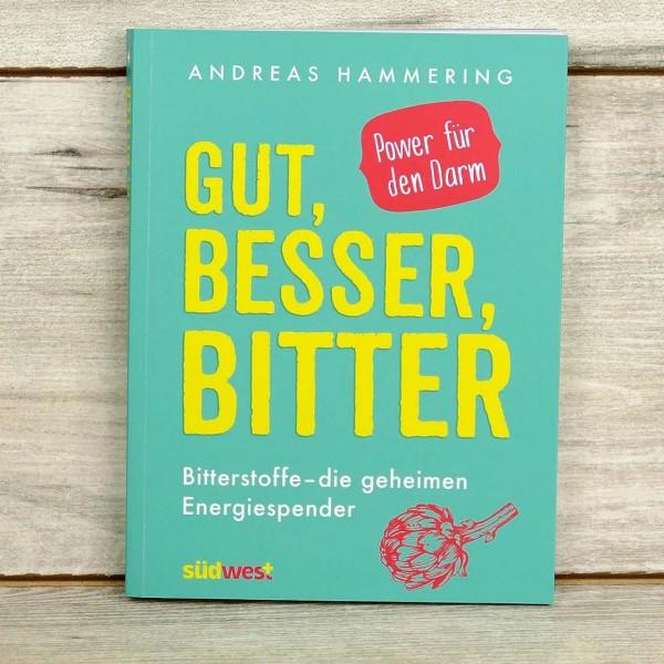 Hammering, A.: Gut, Besser, Bitter